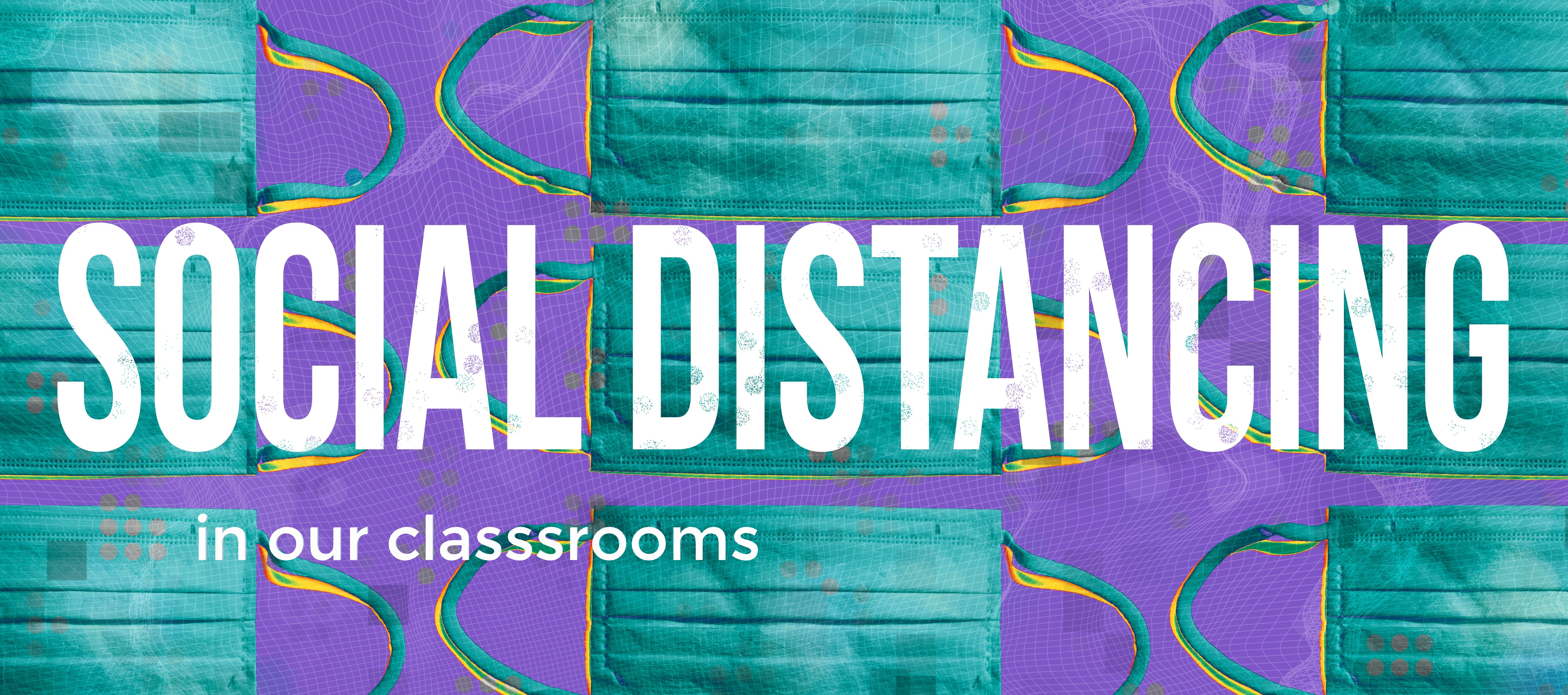 Social Distancing in our Training Classrooms